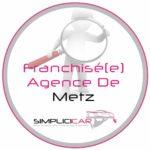 Recrutement futur franchisé à Metz